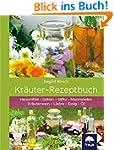Kr�uter-Rezeptbuch: Hausmittel & Salb...