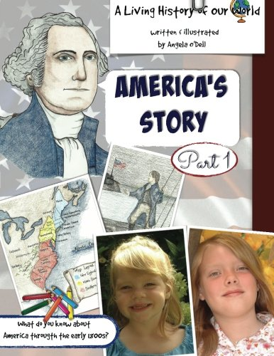 America's Story Part 1: A Living History of Our World