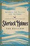 Ted Riccardi Between the Thames and Tiber: The Further Adventures of Sherlock Holmes