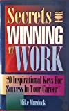 Secrets for Winning at Work (1562920480) by Murdock, Mike