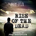 Rise of the Dead | Jeremy Dyson