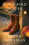 Blackbird House: A Novel (Ballantine Readers Circle)