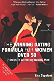 By Lisa Copeland The Winning Dating Formula For Women Over 50: 7 Steps To Attracting Quality Men (1st Edition)