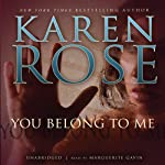 You Belong to Me | Karen Rose