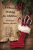img - for A Whimsical Holiday for Children: To Benefit Children's Charities book / textbook / text book
