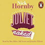 Juliet, Naked | [Nick Hornby]