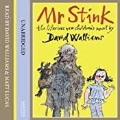 Mr Stink | [David Walliams]