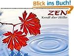 ZEN - Kraft der Stille (Wandkalender...