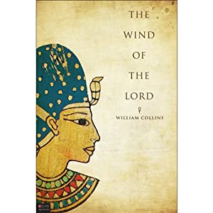 The Wind of the Lord: A Novel | [William Collins]