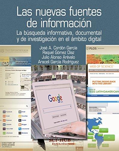 Las Nuevas Fuentes De Información. La Búsqueda Informativa, Documental Y De Investigación En El Ámbito Digital (Ozalid)