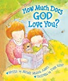 img - for How Much Does God Love You? book / textbook / text book