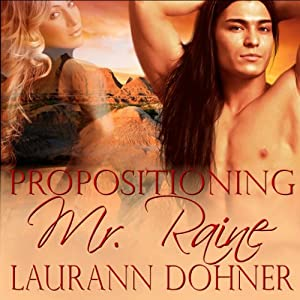 Propositioning Mr. Raine | [Laurann Dohner]