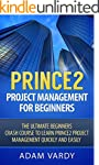 Prince2 Project Management For Beginn...