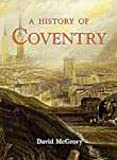 img - for History of Coventry book / textbook / text book