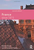France Since 1815, Second Edition (Modern History of Modern Languages)