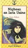img - for Nighean an Iarla Uaine (Banana) (Scots Gaelic Edition) book / textbook / text book