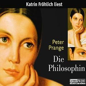 Die Philosophin Hörbuch