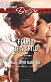img - for Bound by a Child (Harlequin Desire\Baby Business) book / textbook / text book