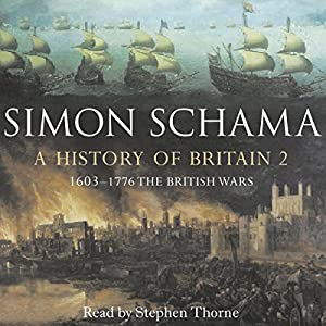 A History of Britain: Volume 2 Audiobook