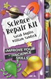 img - for Science Repair Kit (Repair Kits) by Sarah Angliss (2000-09-21) book / textbook / text book