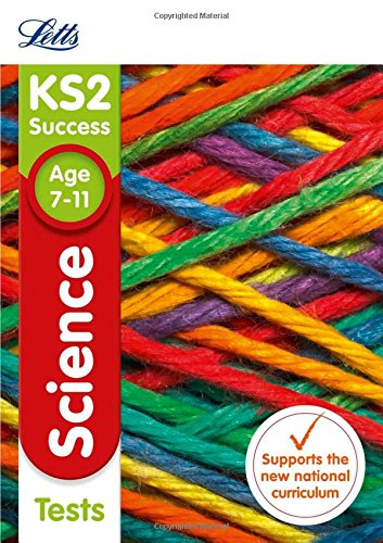 Letts KS2 Revision Success - New Curriculum - KS2 Science Tests