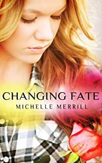 Changing Fate by Michelle Merrill ebook deal