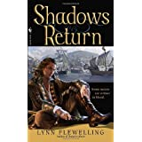 Shadows Return: The Nightrunner Series, Book 4by Lynn Flewelling