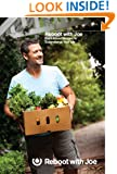 Reboot with Joe: Plant-Based Recipes to Supercharge Your Life