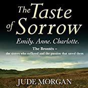 The Taste of Sorrow | [Jude Morgan]