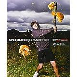 Speedliter's Handbook: Learning to Craft Light with Canon Speedlitesby Syl Arena