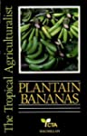 Plantain Bananas (The tropical agricu...