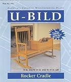 U-Bild 644 Rocker Cradle Project Plan