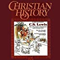 Christian History Issue #07: C.S. Lewis (       UNABRIDGED) by Hovel Audio Narrated by David Cochran Heath