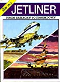 Jet Liner: From Take-off to Touchdown (The Inside story) (0001953745) by Chant, Christopher