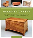 img - for Blanket Chests: Outstanding Designs from 30 of the World's Finest Furniture Makers book / textbook / text book