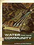 Water for your community,