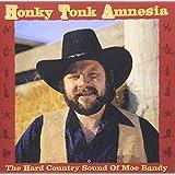 Honky Tonk Amnesia: The Hard Country Sound Of Moe Bandy