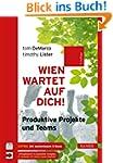 Wien wartet auf Dich!: Produktive Pro...