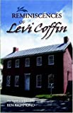img - for Reminiscences of Levi Coffin by Levi Coffin (2001-06-01) book / textbook / text book