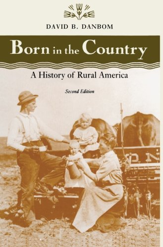 Born in the Country: A History of Rural America...