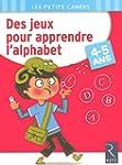 Des jeux pour apprendre l'alphabet -...