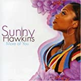 echange, troc Sunny Hawkins - More of You