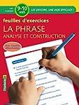 La phrase, analyse et construction :...