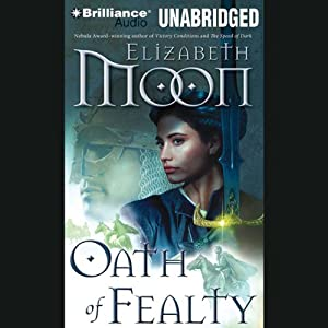 Oath of Fealty: Legend of Paksenarrion, Book 1 Audiobook