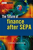 img - for The Future of Finance after SEPA book / textbook / text book