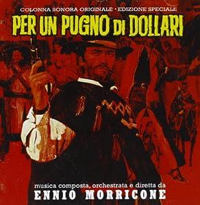 Per Un Pugno Di Dollari (A Fistful of Dollars)