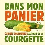 DANS MON PANIER - LA COURGETTE