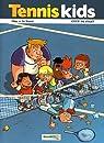 Tennis kids, tome 2 : Coup de filet