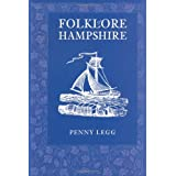 Folklore of Hampshireby Penny Legg