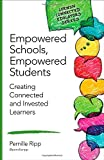 img - for Empowered Schools, Empowered Students: Creating Connected and Invested Learners (Corwin Connected Educators Series) book / textbook / text book